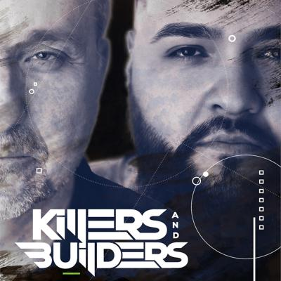 Killers and Builders