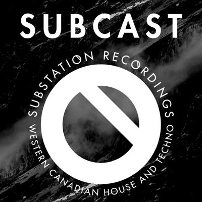SUBCAST from Substation Recordings