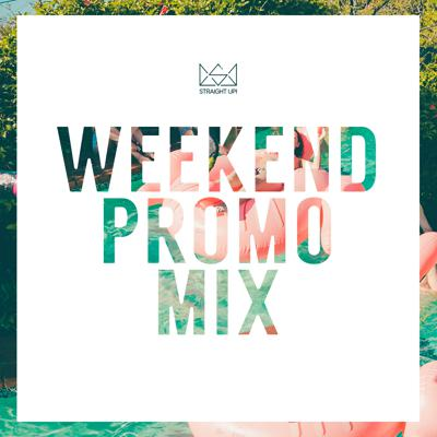 Weekend Promo Mix