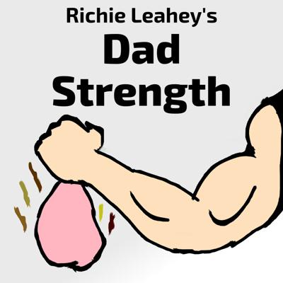 Richie Leahey's Dad Strength