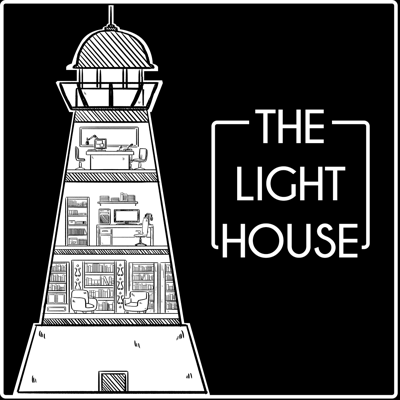 Podcast – The Lighthouse
