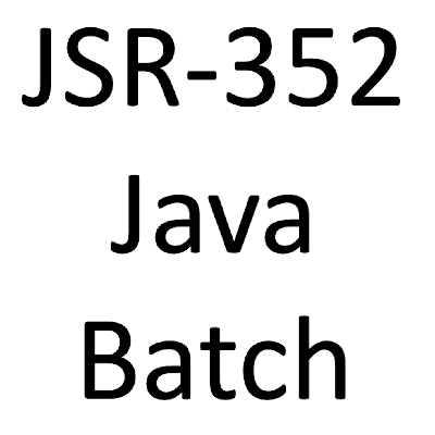 Exploring Java Batch