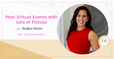 Cover art for E185 – Regina Burns – Plan Virtual Events with Lots of Pizzazz