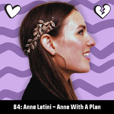 Cover art for 84: Anne Latini – Anne With a Plan