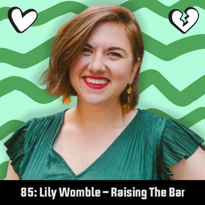 Cover art for 85: Lily Womble – Raising The Bar