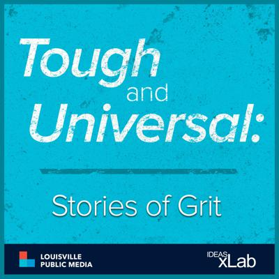 Tough and Universal: Stories of Grit