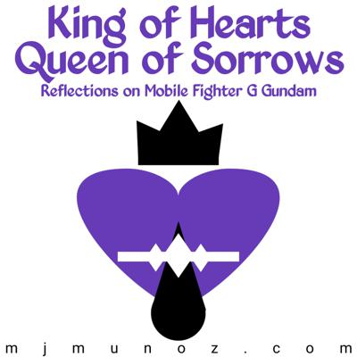 King of Hearts Queen of Sorrows – MJ Muñoz