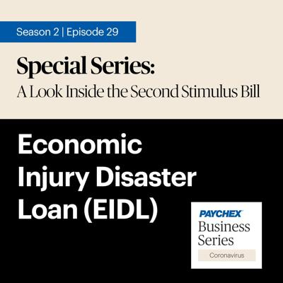 Cover art for Round Two of the Stimulus Bill and the Economic Injury Disaster Loans (EIDL) Are Getting Money Out to Businesses Quickly