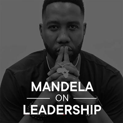Mandela On Leadership