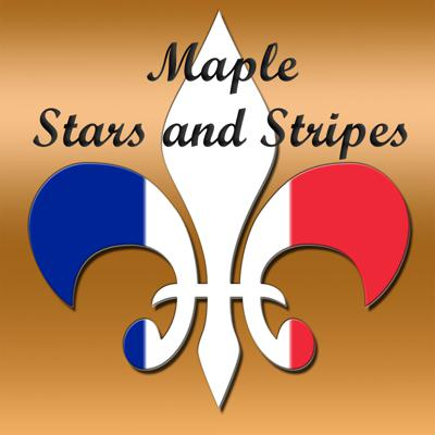 Maple Stars and Stripes: Your French-Canadian Genealogy Podcast