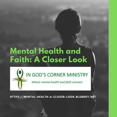 The Mental Health and Faith: A Closer Look podcast is in an interview-style format with topics related to mental health and/or faith. Podcast facilitators are Caroline S. Cooper, Executive Director, and Jane H. Alexander, Mental Health Coordinator of Mental Health Connect of Missouri, a 501(c)(3) nonprofit. Caroline and Jane are mental health consumers (individuals receiving treatment for a diagnosed mental illness) and are passionate about spreading the word that mental illness does not define a person. It is possible to live full, productive, and joy-filled lives even while living with, and sometimes suffering from, a mental health diagnosis.  Individuals interviewed will represent a broad spectrum of therapists and psychiatrists, staff of mental health organizations. pastors, and mental health consumers. Topics will include the spiritual aspect of recovery, how the church addresses mental illness, and how businesses can provide wellness programs in their offices.  Each interviewee will provide materials that will be shared on the podcast website.   Caroline and Jane would like to see their listeners comment and contribute to the conversation. They are also looking for individuals to interview. If you are interested, please contact them at the email addresses listed below.   CONTACT INFORMATION  Caroline S. Cooper                                      Jane H. Alexander Executive Director                                        Mental Health Coordinator caroline@ingodscornerministry.org            janehillalex@gmail.com  Mental Health Connect 410 SE Brentwood Dr. Lee's Summit, MO 64063 (816) 589-0356 www.facebook.com/ingodscorner www.ingodscornerministry.org