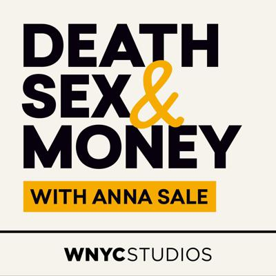 Death, Sex & Money is a podcast about the big questions and hard choices that are often left out of polite conversation. Host Anna Sale talks to celebrities you've heard of—and to regular people you haven't—about the Big Stuff: relationships, money, family, work and making it all count while we're here.   WNYC Studios is a listener-supported producer of other leading podcasts including Radiolab, Snap Judgment, On the Media, Nancy, Death-Sex & Money, Here's the Thing with Alec Baldwin and many others. © WNYC Studios