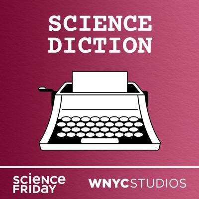 "What does the word ""meme"" have to do with evolutionary biology? And why do we call it ""Spanish flu"" when it was never Spanish? Science Diction is a podcast about words—and the science stories within them. If you like your language with a side of science, Science Diction has you covered. Brought to you by Science Friday and WNYC Studios."