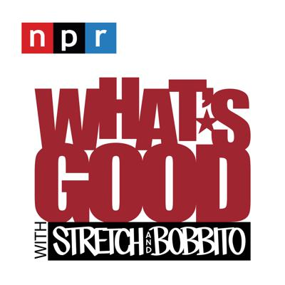 What's Good with Stretch & Bobbito