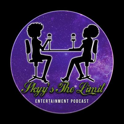 Skyy's The Limit Ent. Podcast