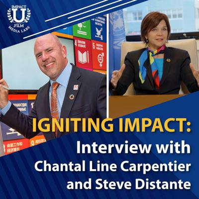 Cover art for Igniting Impact: Interview with Chantal Line Carpentier and Steve Distante