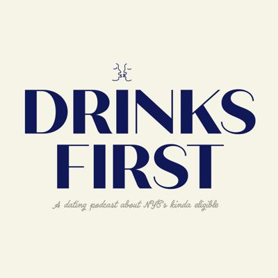 Drinks First