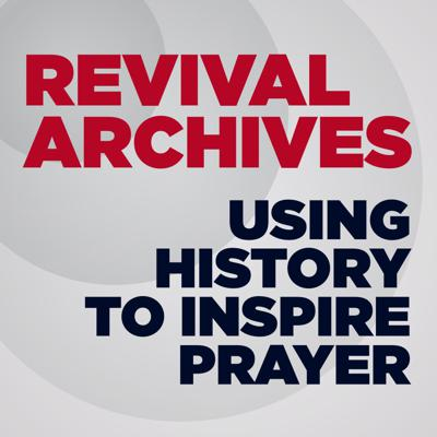 Revival Archives is a podcast that inspires Christians to seek God for an outpouring of the Holy Spirit, by bringing the blessings of the past into the minds and hearts of those living in the present.The history of the church is a history of religious revival. From the day to Pentecost, to the Protestest Reformation, to the Great Awakening, to the Lewis Revival, and many moves of the Spirit in between, we can thank God for a rich history that encourages us to pray for revival.