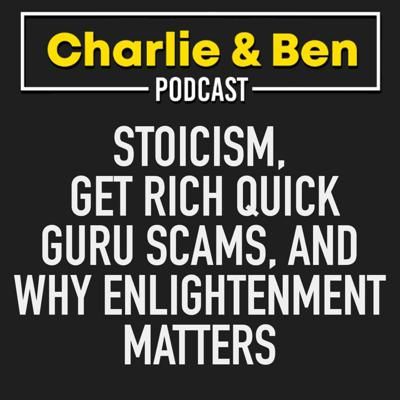 Cover art for Stoicism, Get Rich Quick Guru Scams, And Why Enlightenment Matters