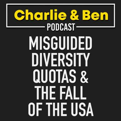 Cover art for Misguided Diversity Quotas & The Fall Of The USA