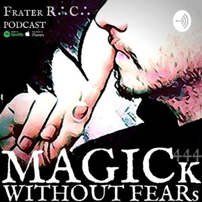 MAGICk WITHOUT FEARs