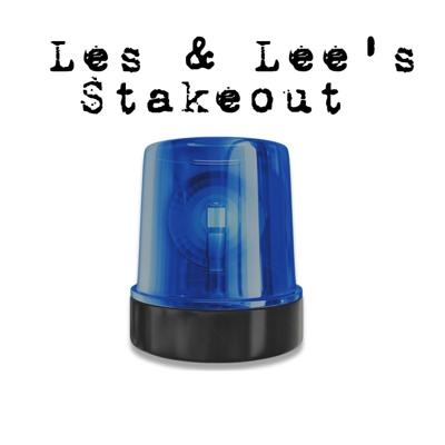 Les & Lee's Stakeout