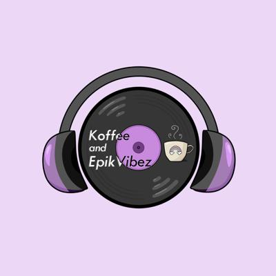 Koffee and Epik Vibez