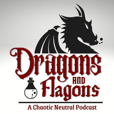 Dragons and Flagons