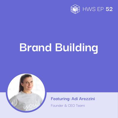Cover art for How to Build a Brand with Adi Arezzini of Teami