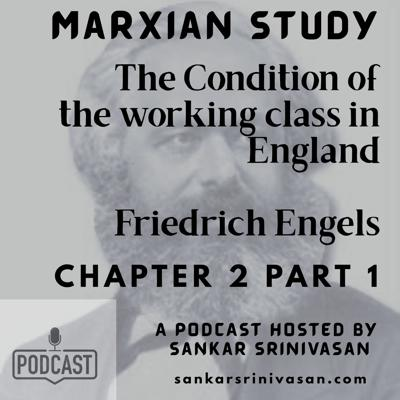 Cover art for Chapter 2 : Part 1 : The Condition of the working class in England