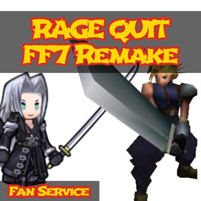 Cover art for Final Fantasy 7 Remake *RAGE QUIT* feat Cpt Glorious Beard