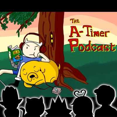 The Atimers Podcast - Adventure Time Reviews & Discussions