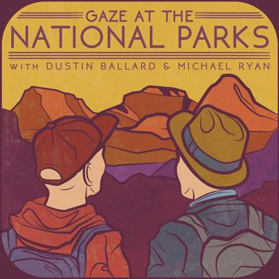 Avid hikers Dustin Ballard and Michael Ryan adventure across America's National Parks. Each episode explores a single park through its trails. Join them as they climb to terrifying heights, cross miles of desert, and hike through the forests of these American Treasures while playing all of the trail games along the way.Support this podcast at — https://redcircle.com/gaze-at-the-national-parks/donations