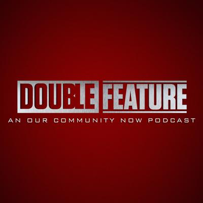 Double Feature Podcast