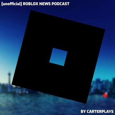A podcast about the Roblox platform and latest updates.