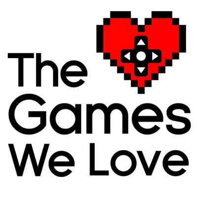 The Games We Love