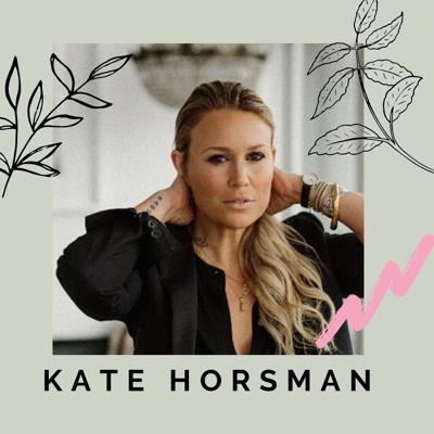 Cover art for Kate Horsman on Undoing the Stigma of Eating Disorders, Holistic Mental Health, Embodiment Recovery + Body Acceptance