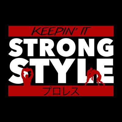 Cover art for Keepin' It Strong Style - EP 130 - AJ Styles' NJPW Run
