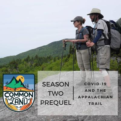 Cover art for BONUS: COVID-19 and the Appalachian Trail - Common Land