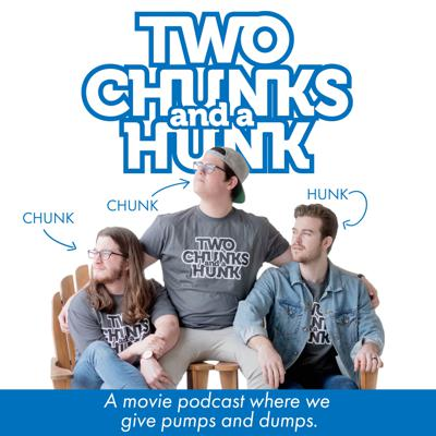 Two Chunks And A Hunk