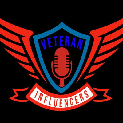 VETERAN INFLUENCERS PODCAST