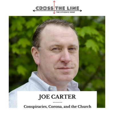 Cover art for Joe Carter - Conspiracies, Corona, and the Church (S1:E11)