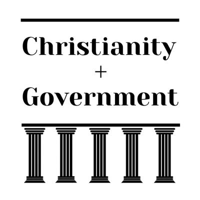 Cover art for Government in a Christian Worldview (S1:E8)