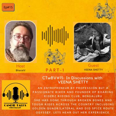 Cover art for CTwBV#15 In discussions with Veena Shetty Part1