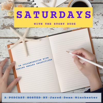 Saturdays with The Story Dude