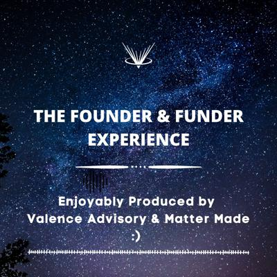 Founder & Funder Experience