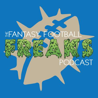The Fantasy Football Freaks Podcast