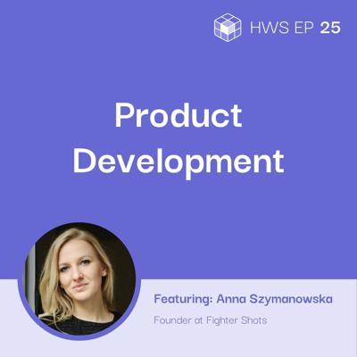 Cover art for How Do You Develop and Sell a Food-Based Product With Anna Szymanowska