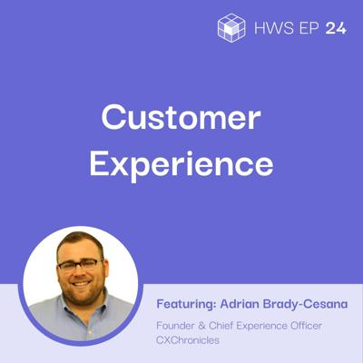 Cover art for Optimizing Customer Experiences With the 4 CX Pillars With Adrian Brady-Cesana