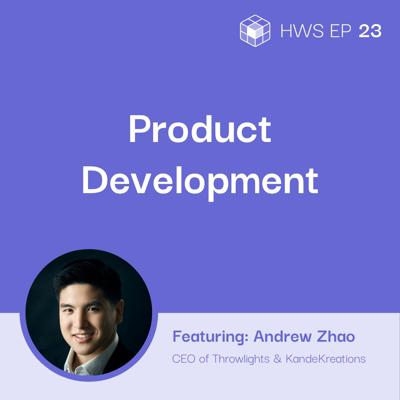 Cover art for Product Development for Niche Markets with Andrew Zhao